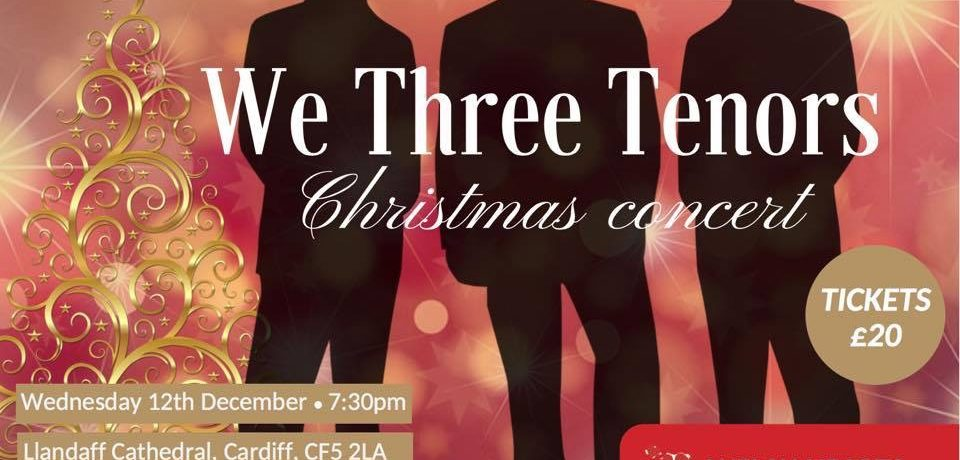 Wednesday 12th December – We Three Tenors