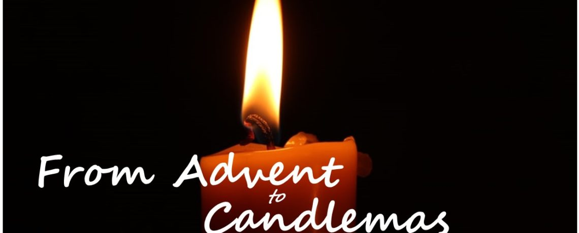 From Advent to Candlemas